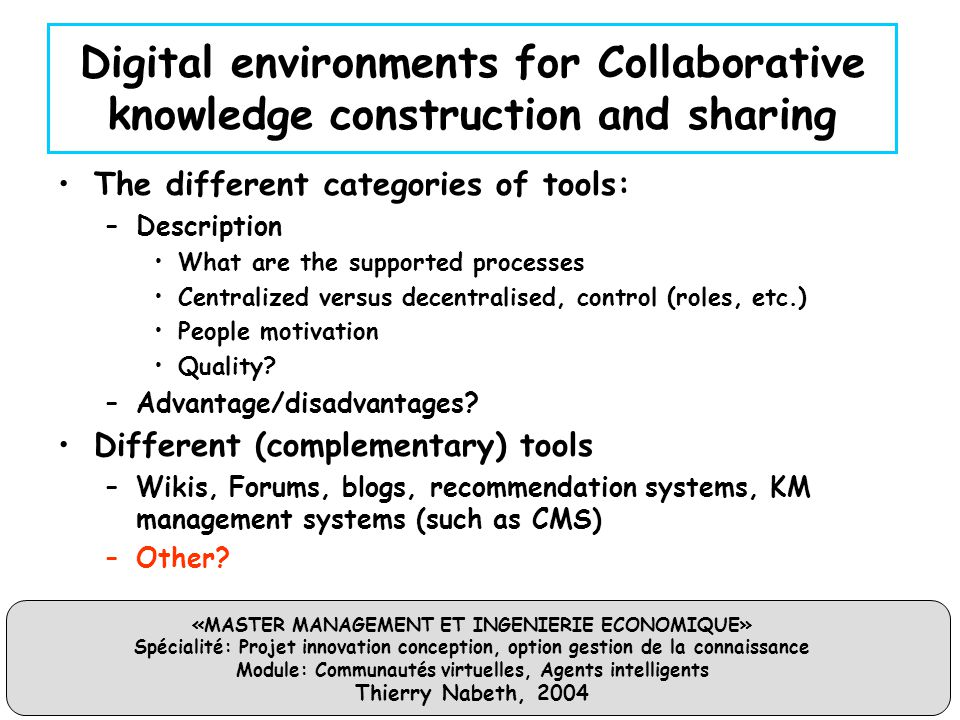 Digital environments for Collaborative knowledge construction and sharing