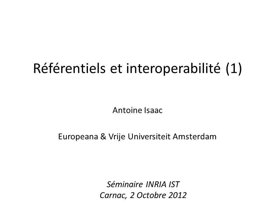 Référentiels et interoperabilité (1)