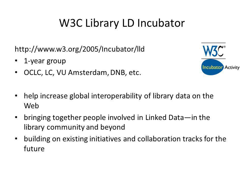 W3C Library LD Incubator