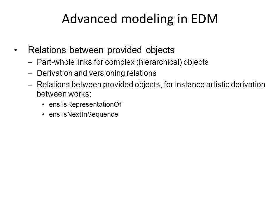 Advanced modeling in EDM
