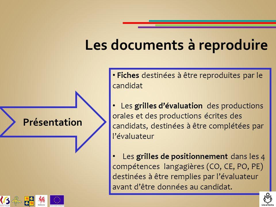 Les documents à reproduire