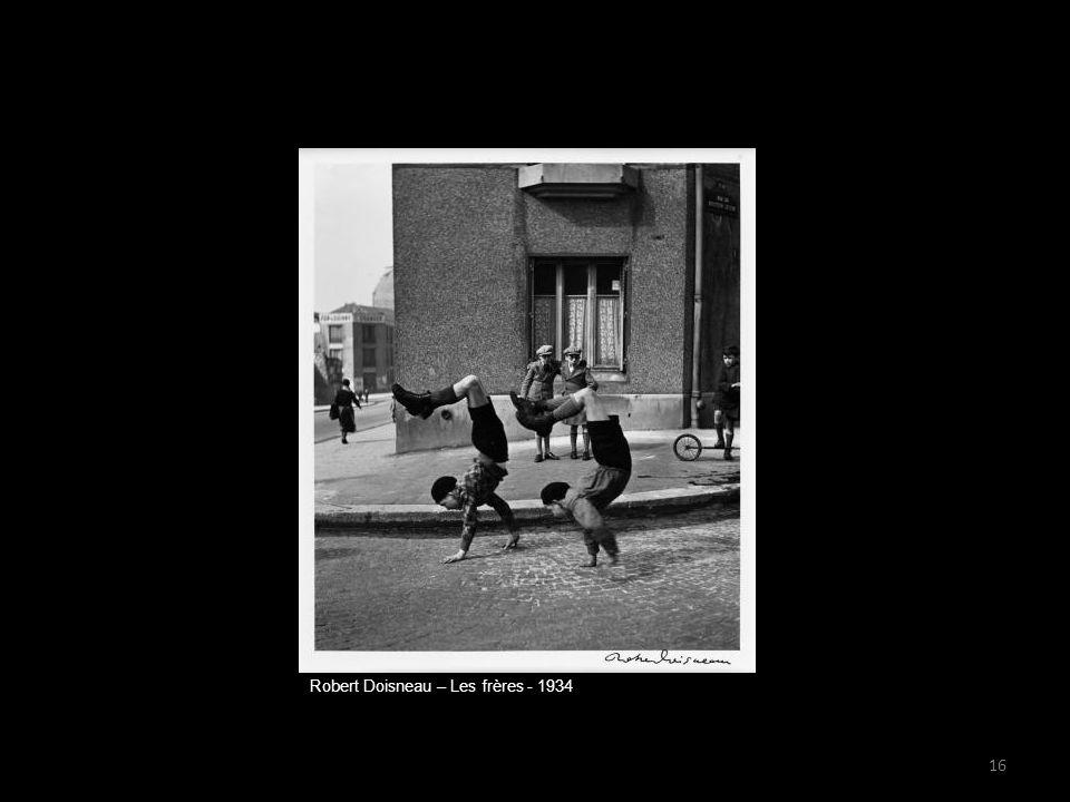 Robert Doisneau – Les frères - 1934