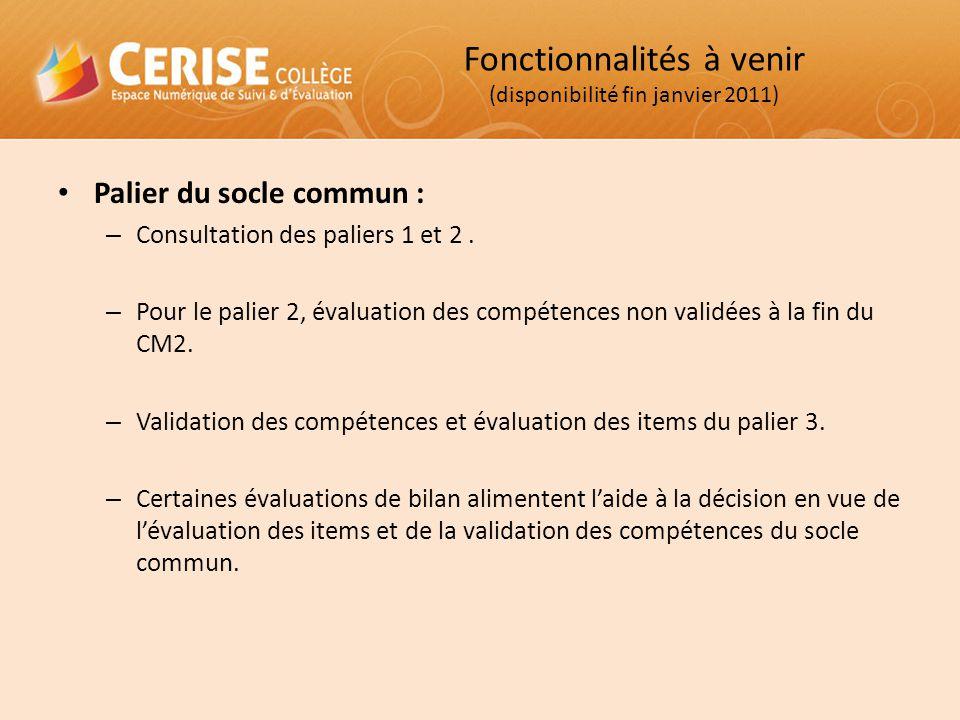 Fonctionnalités à venir (disponibilité fin janvier 2011)