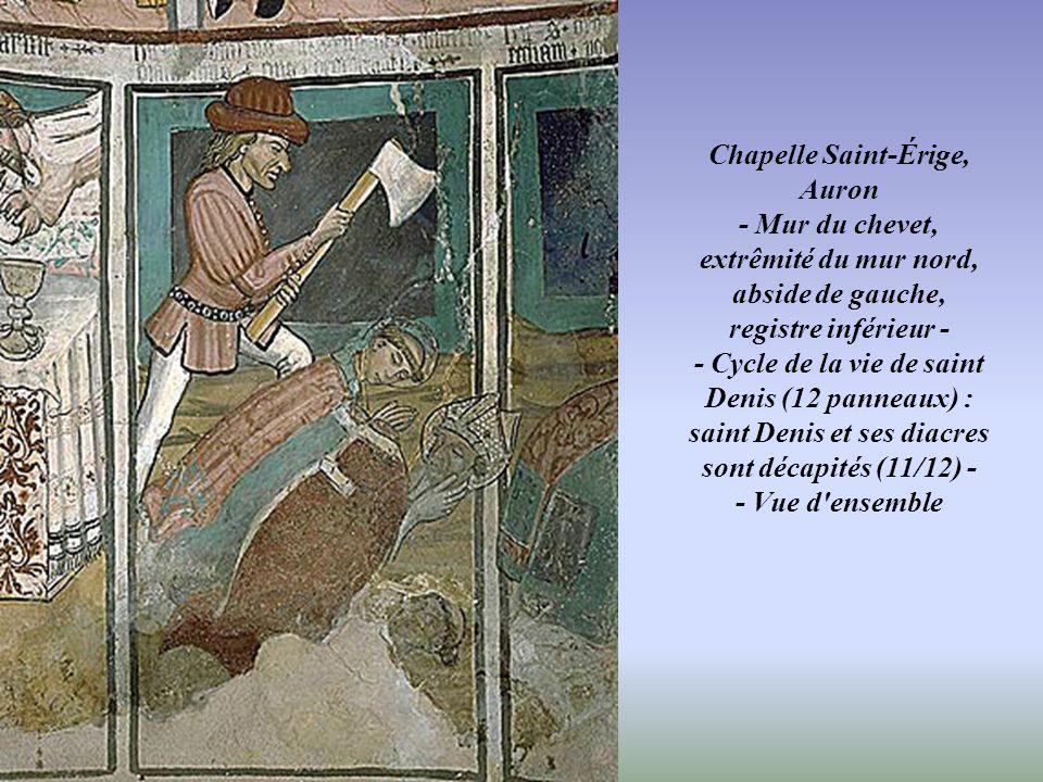 Chapelle Saint-Érige, Auron - Mur du chevet, extrêmité du mur nord, abside de gauche, registre inférieur - - Cycle de la vie de saint Denis (12 panneaux) : saint Denis et ses diacres sont décapités (11/12) - - Vue d ensemble