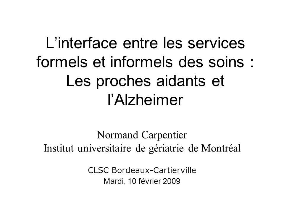 L'interface entre les services formels et informels des soins : Les proches aidants et l'Alzheimer