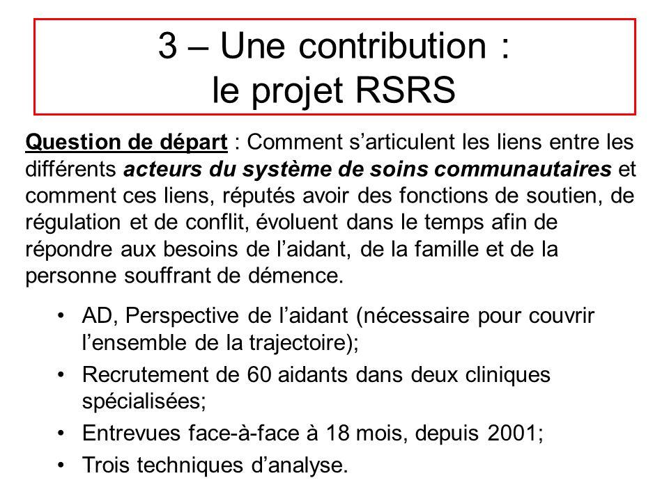 3 – Une contribution : le projet RSRS