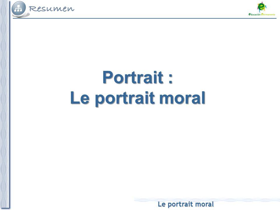 Portrait : Le portrait moral