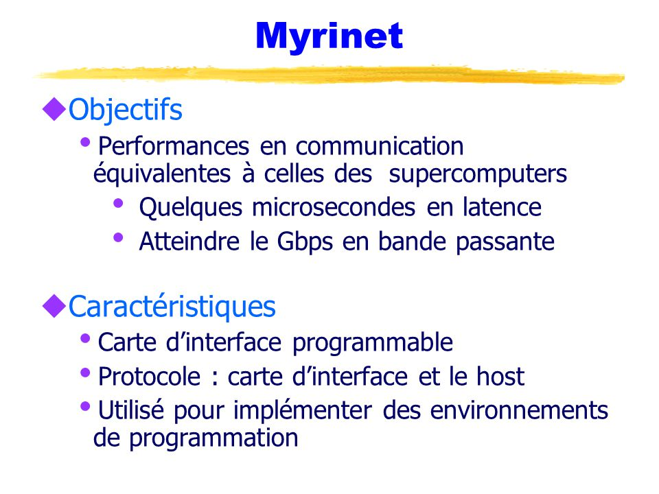 Myrinet Objectifs Caractéristiques