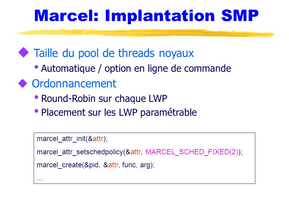 Marcel: Implantation SMP