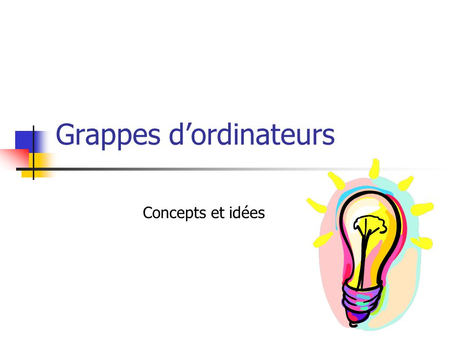 Grappes d'ordinateurs