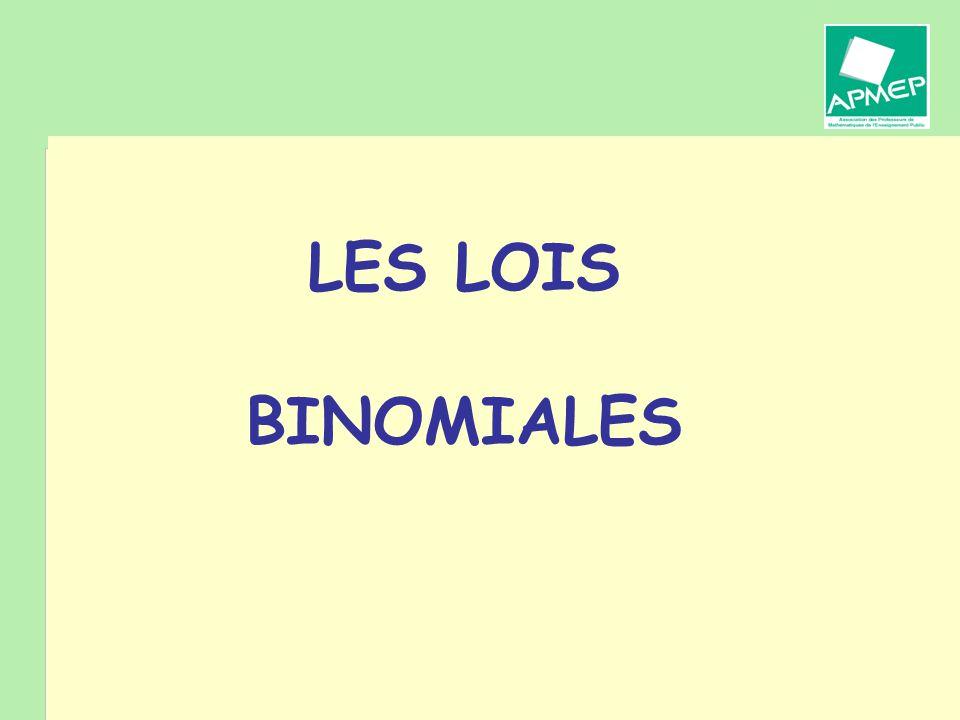 LES LOIS BINOMIALES