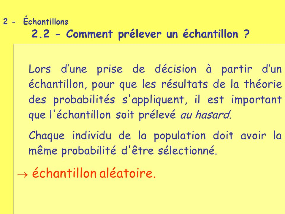 2 - Échantillons 2.2 - Comment prélever un échantillon