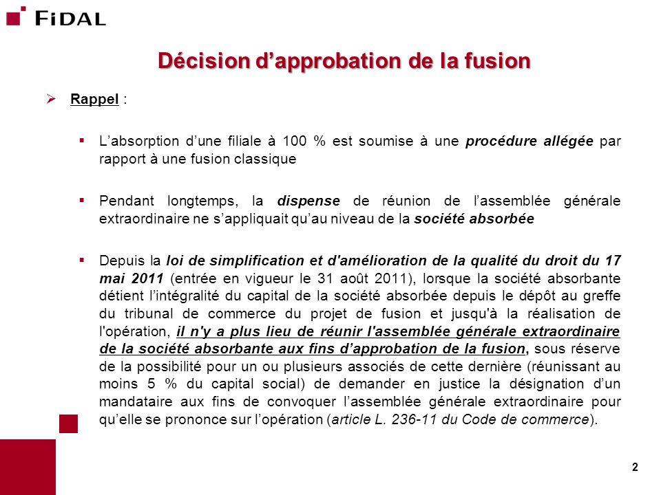 Décision d'approbation de la fusion