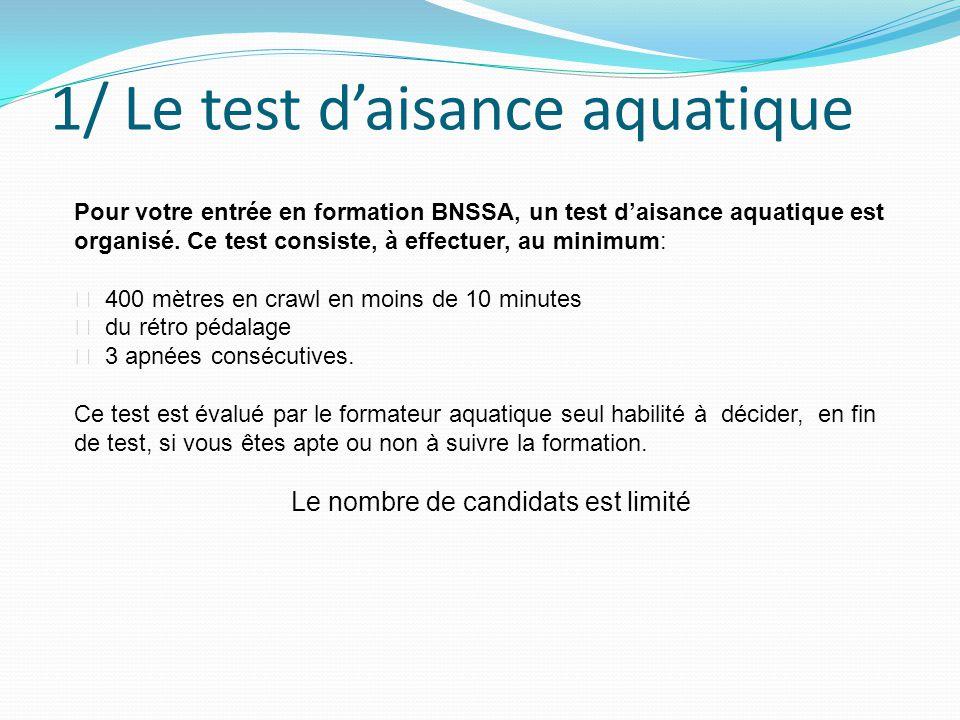 1/ Le test d'aisance aquatique