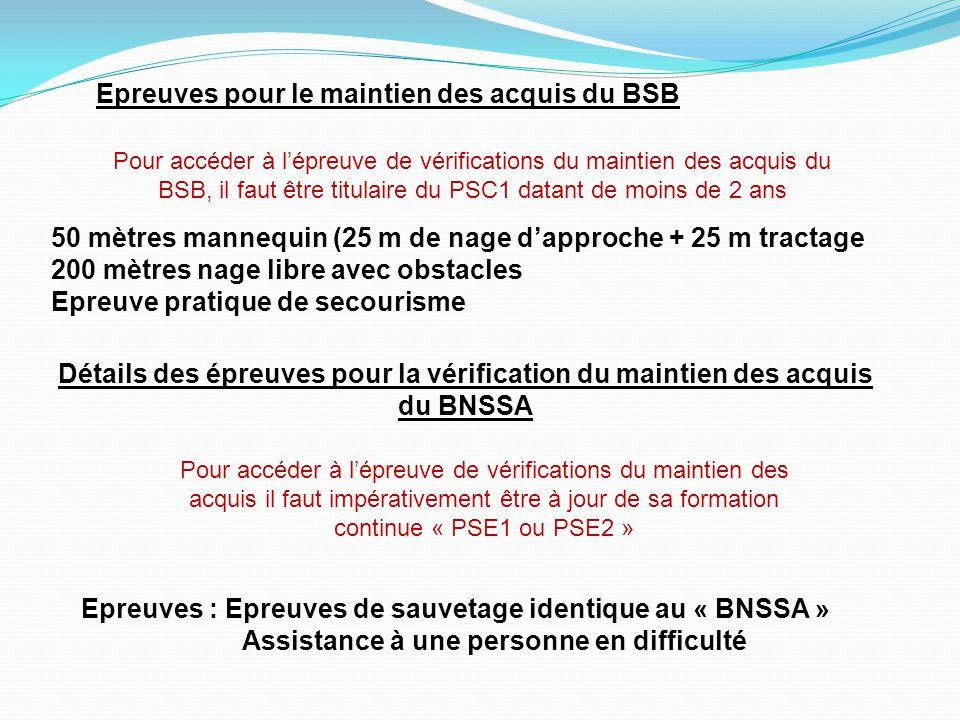 Epreuves pour le maintien des acquis du BSB
