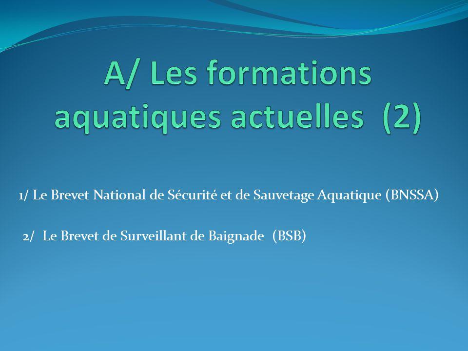A/ Les formations aquatiques actuelles (2)