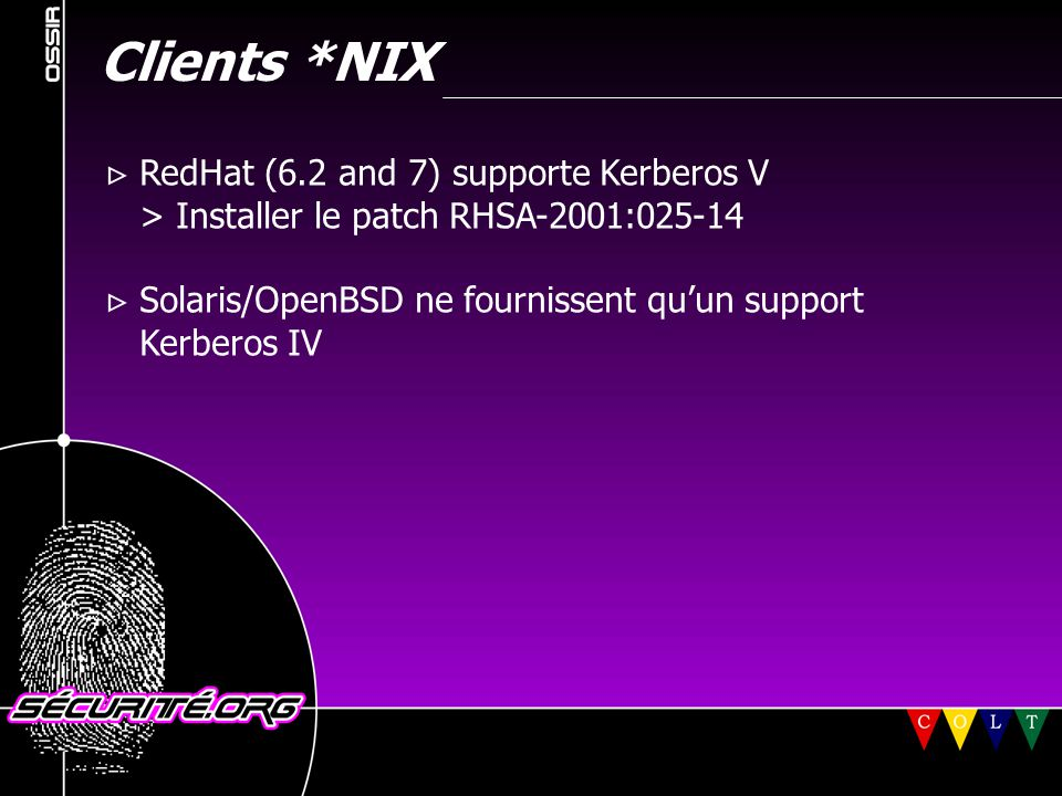 Clients *NIX  RedHat (6.2 and 7) supporte Kerberos V