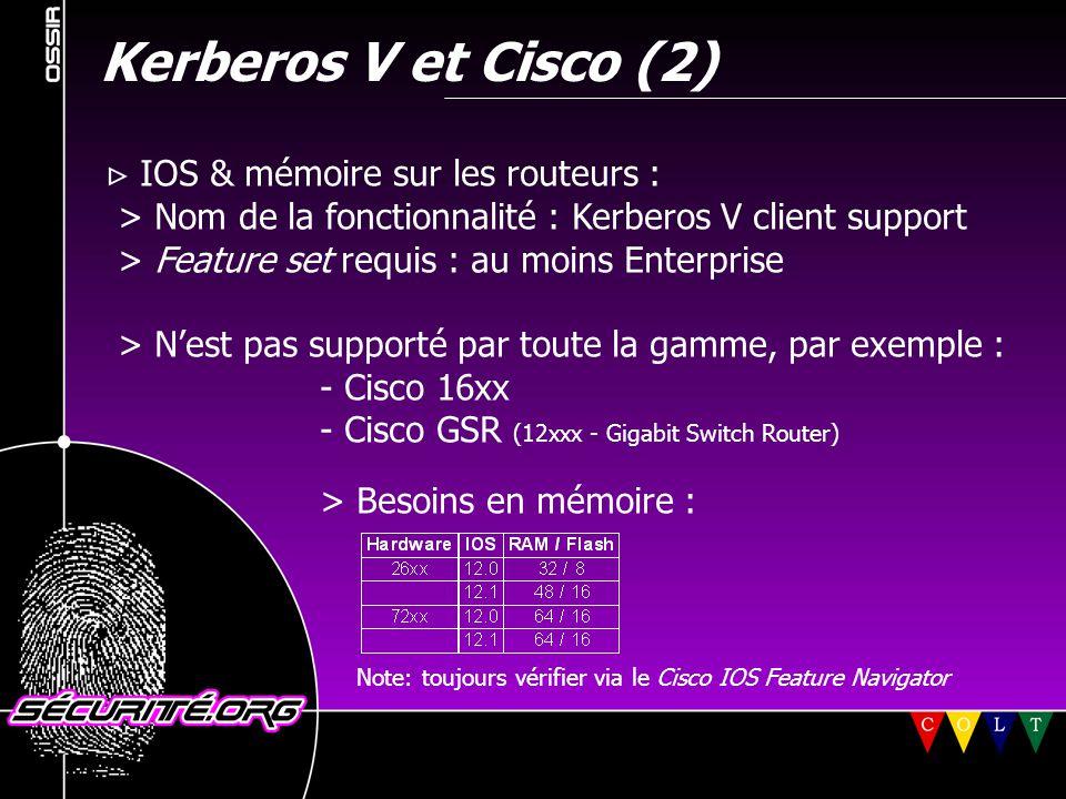 Kerberos V et Cisco (2)  IOS & mémoire sur les routeurs :