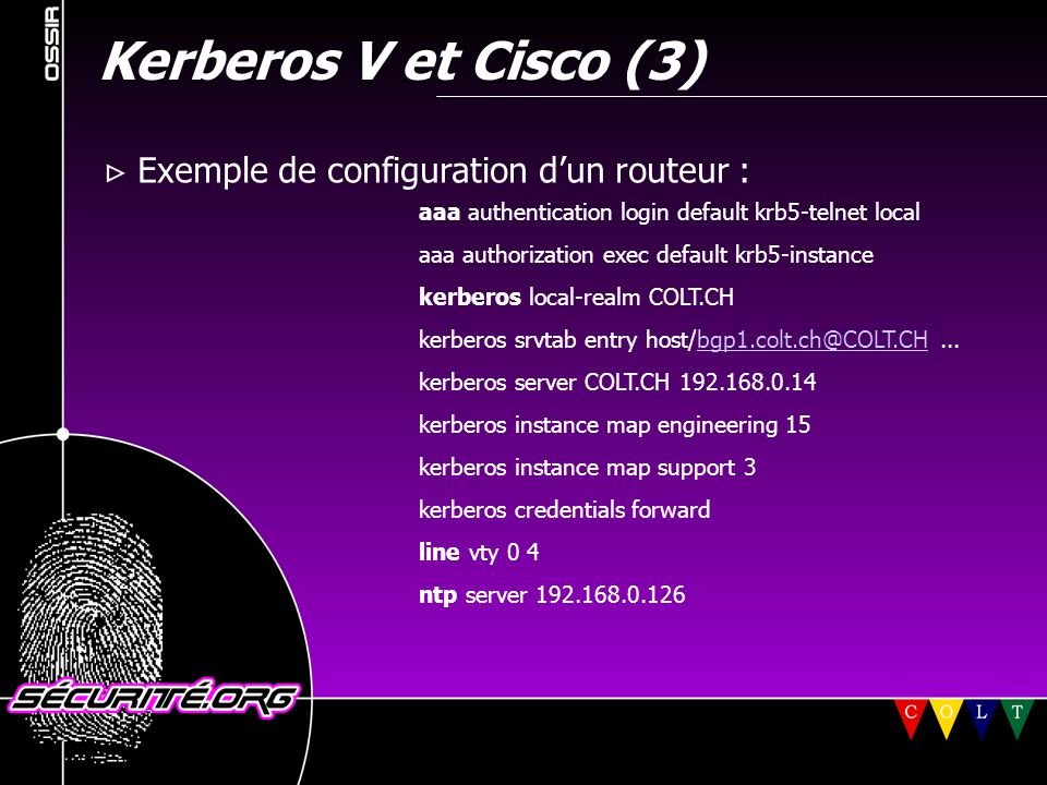 Kerberos V et Cisco (3)  Exemple de configuration d'un routeur :