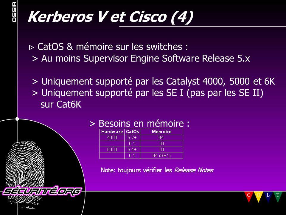 Kerberos V et Cisco (4)  CatOS & mémoire sur les switches :
