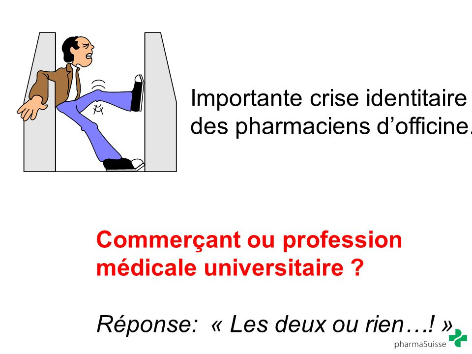 Importante crise identitaire des pharmaciens d'officine.