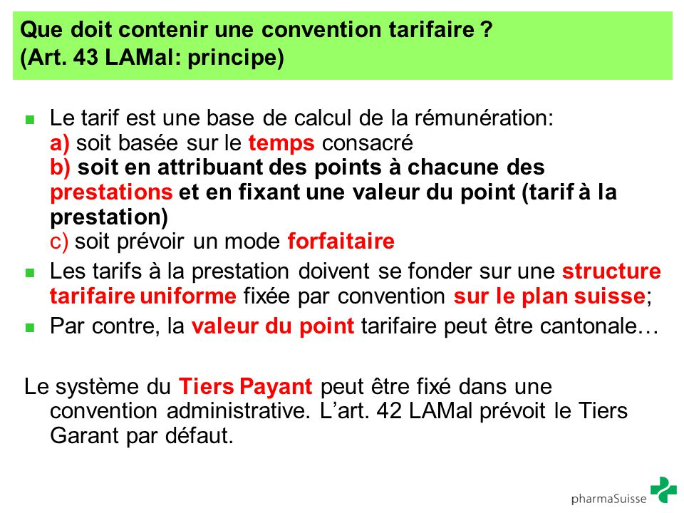 Que doit contenir une convention tarifaire (Art. 43 LAMal: principe)