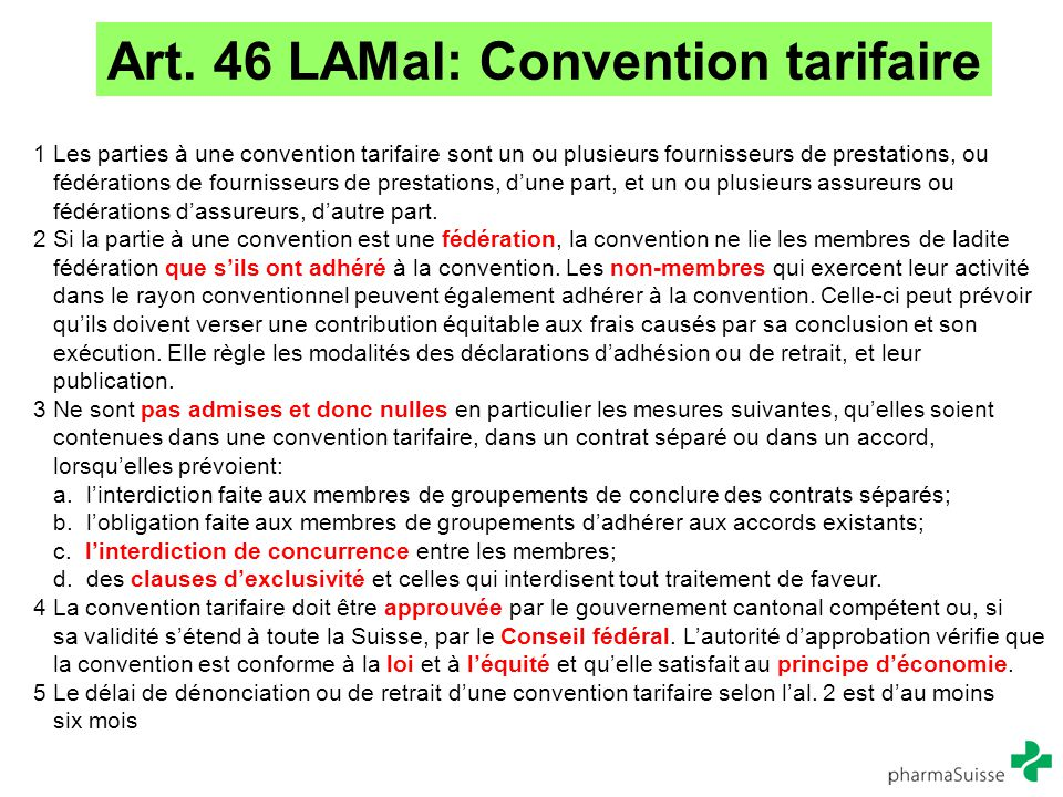 Art. 46 LAMal: Convention tarifaire