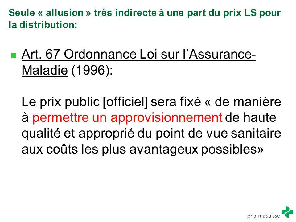 Seule « allusion » très indirecte à une part du prix LS pour la distribution: