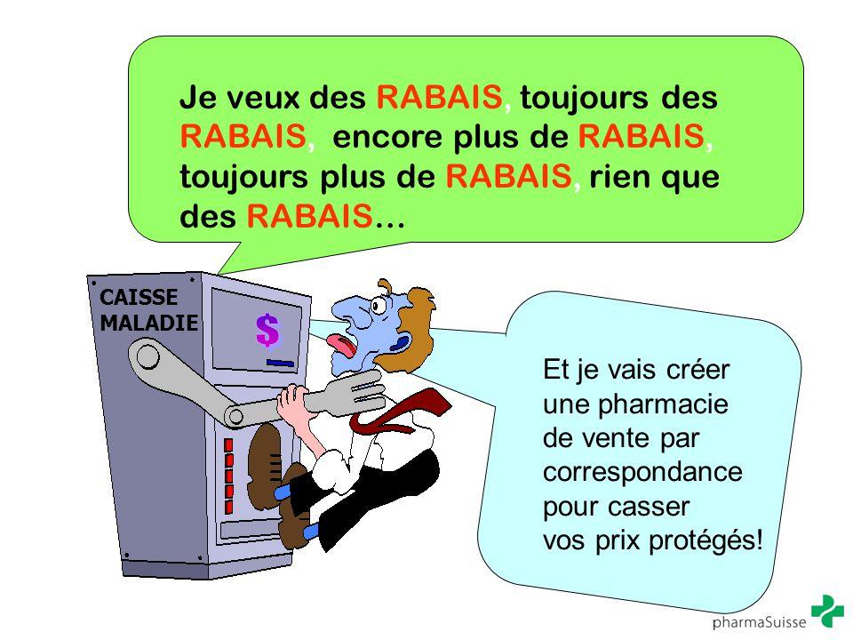 Je veux des RABAIS, toujours des RABAIS, encore plus de RABAIS, toujours plus de RABAIS, rien que des RABAIS…