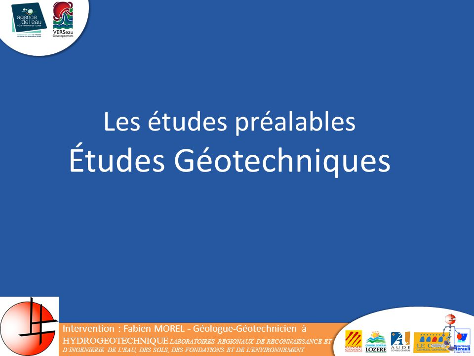 Études Géotechniques Les études préalables