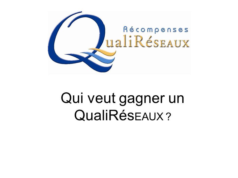 Qui veut gagner un QualiRésEAUX