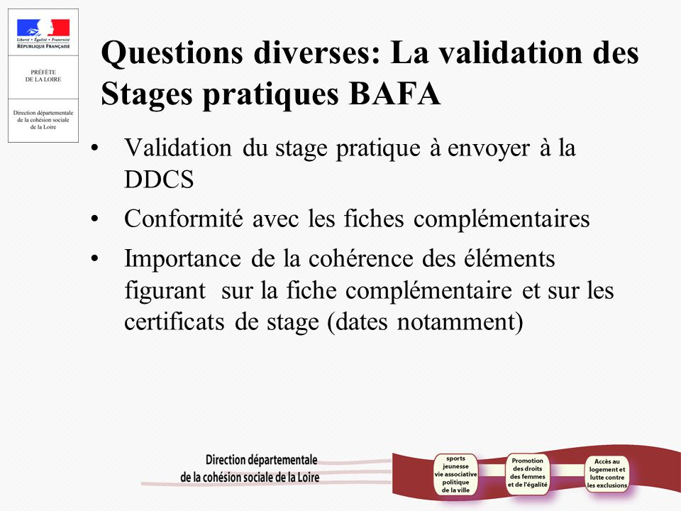 Questions diverses: La validation des Stages pratiques BAFA