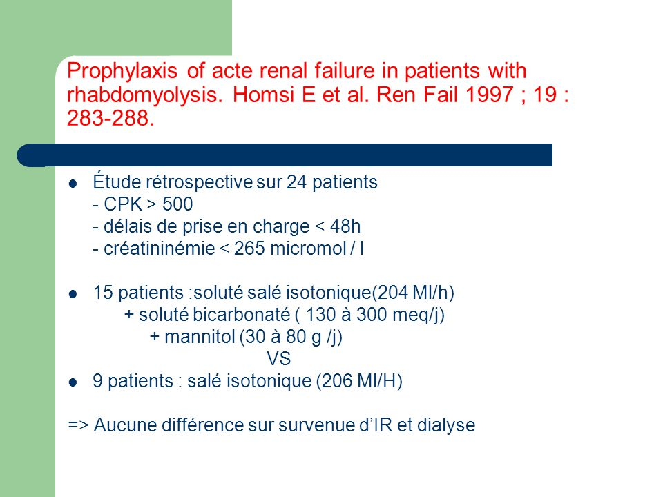 Prophylaxis of acte renal failure in patients with rhabdomyolysis
