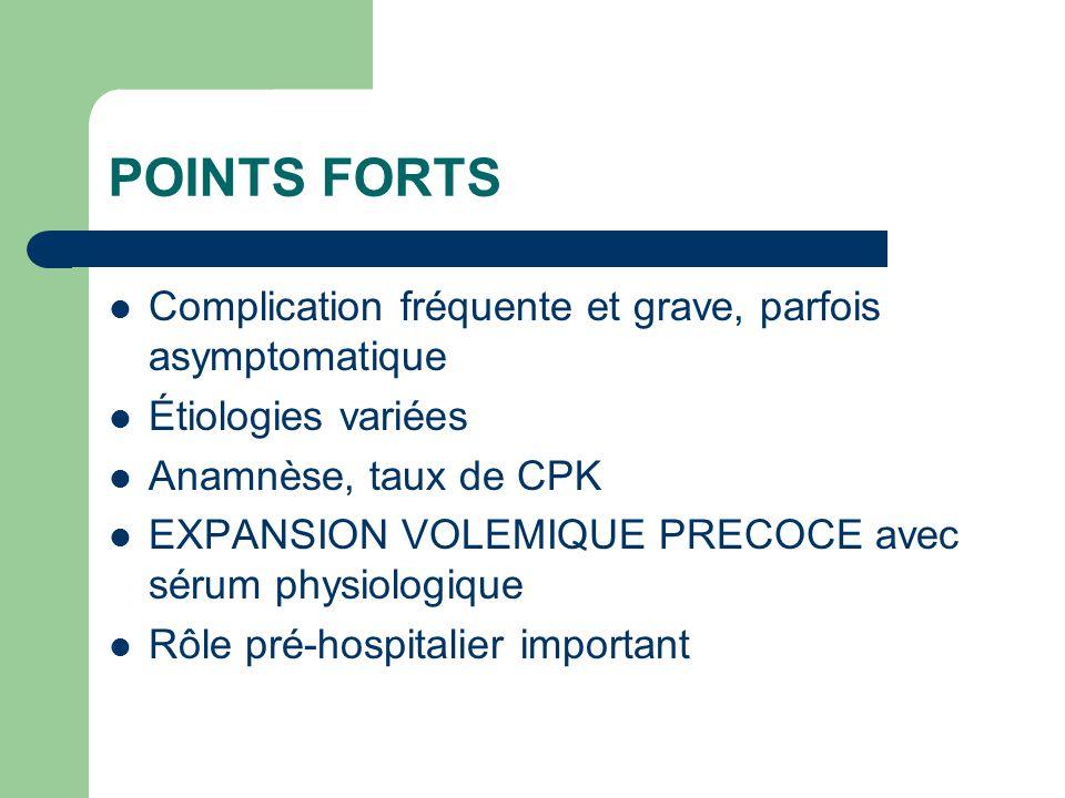 POINTS FORTS Complication fréquente et grave, parfois asymptomatique