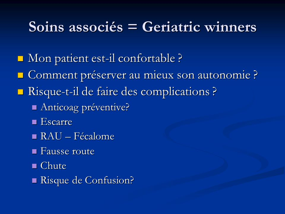 Soins associés = Geriatric winners