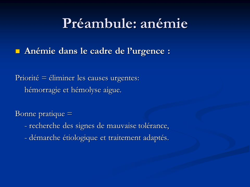 Préambule: anémie Anémie dans le cadre de l'urgence :