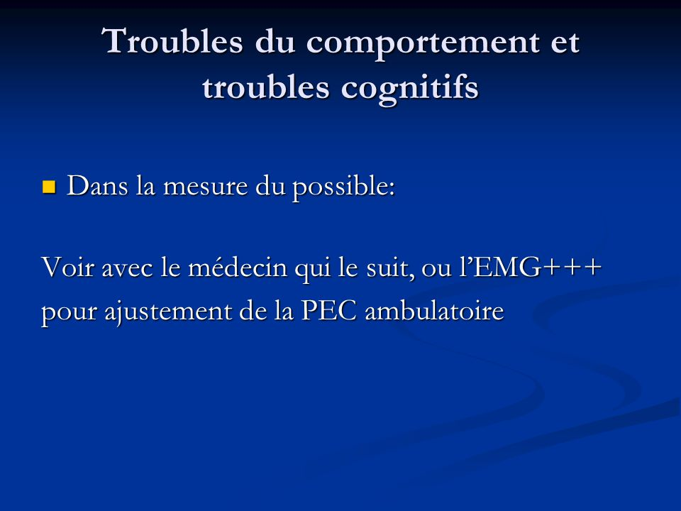 Troubles du comportement et troubles cognitifs