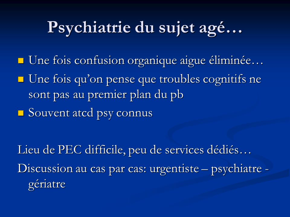 Psychiatrie du sujet agé…