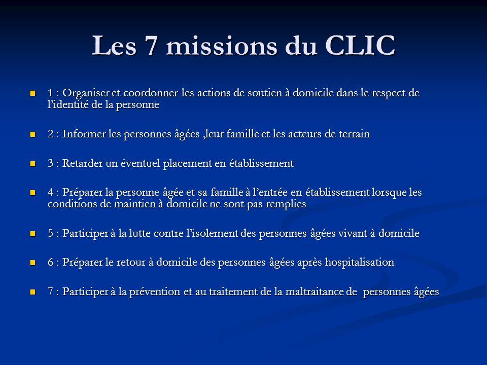Les 7 missions du CLIC 1 : Organiser et coordonner les actions de soutien à domicile dans le respect de l'identité de la personne.