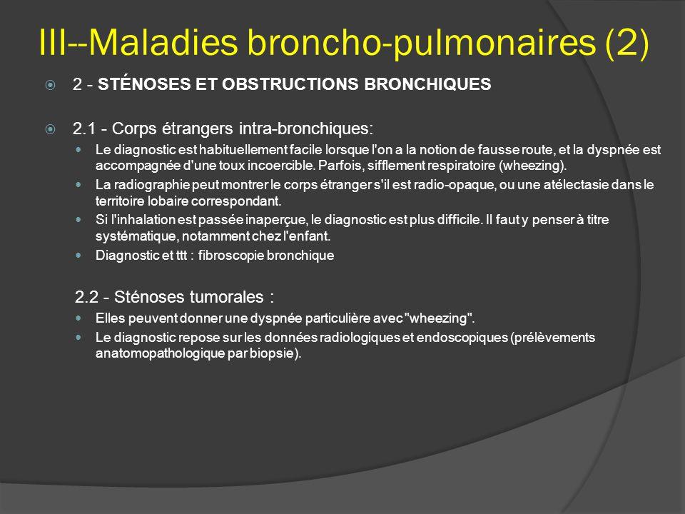 III--Maladies broncho-pulmonaires (2)