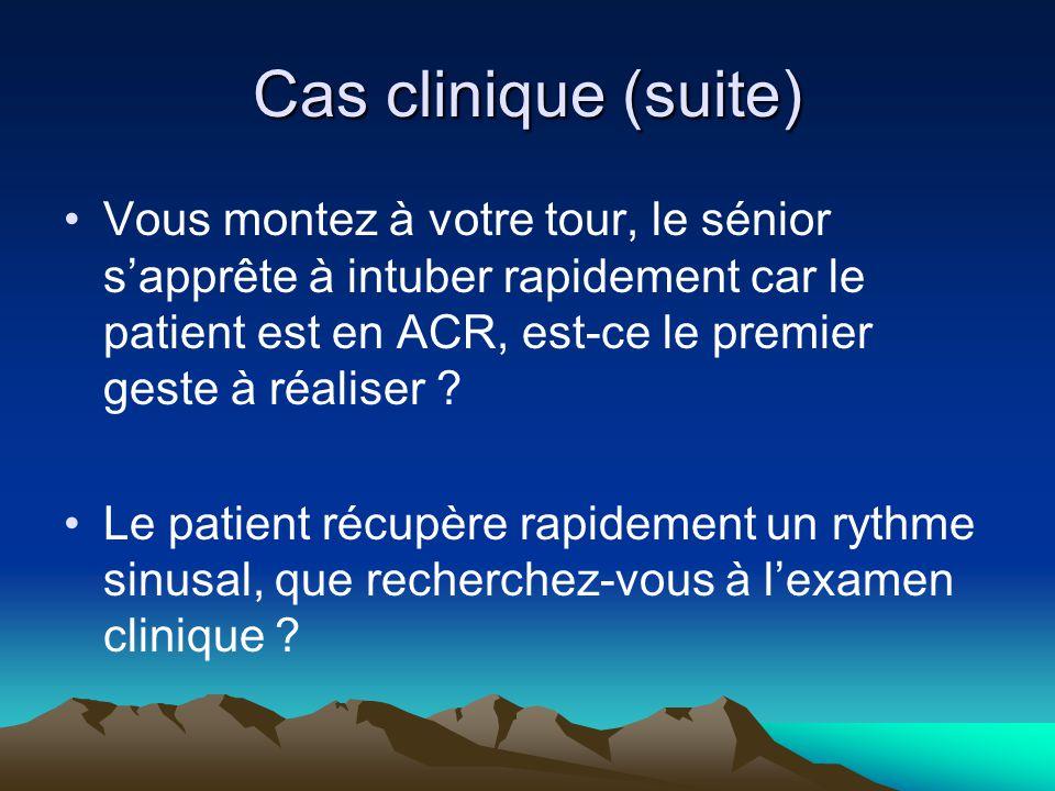 Cas clinique (suite)