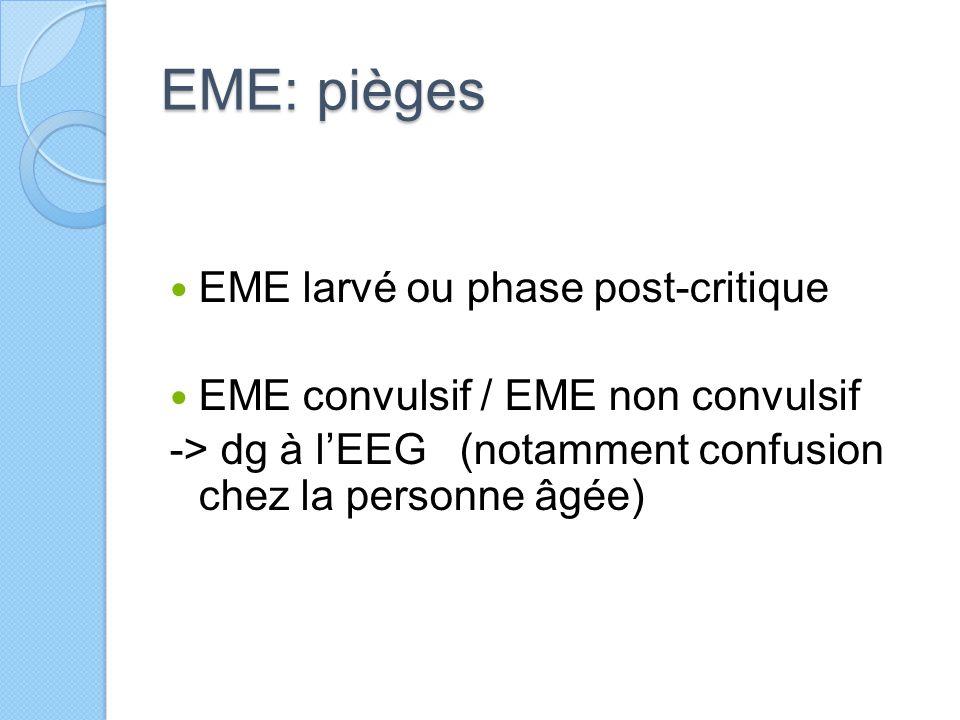 EME: pièges EME larvé ou phase post-critique