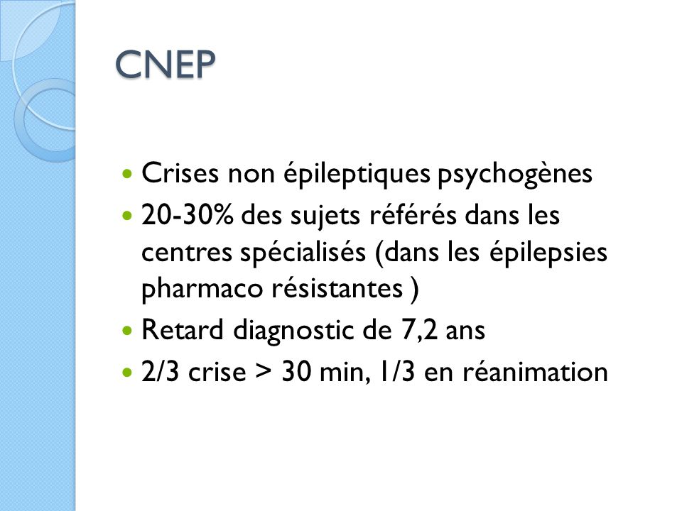 CNEP Crises non épileptiques psychogènes