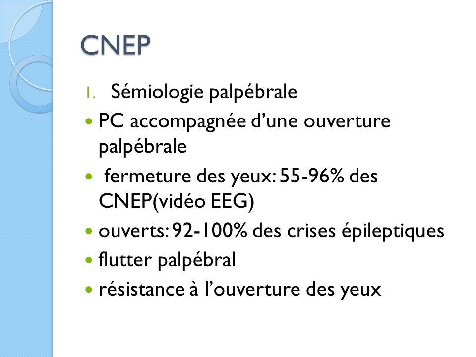 CNEP Sémiologie palpébrale PC accompagnée d'une ouverture palpébrale