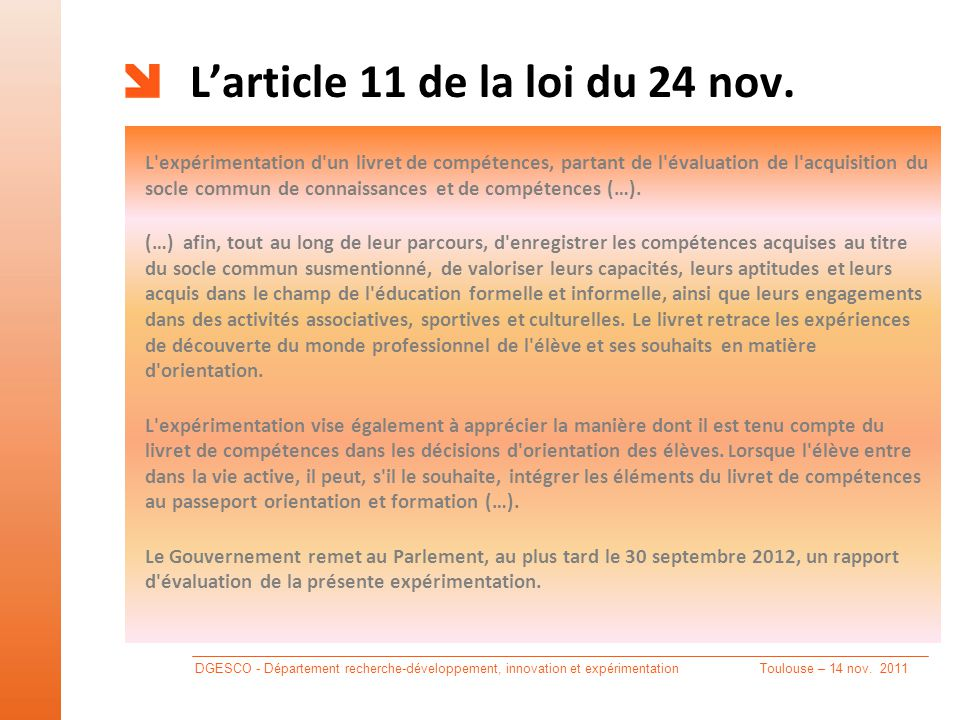 L'article 11 de la loi du 24 nov.