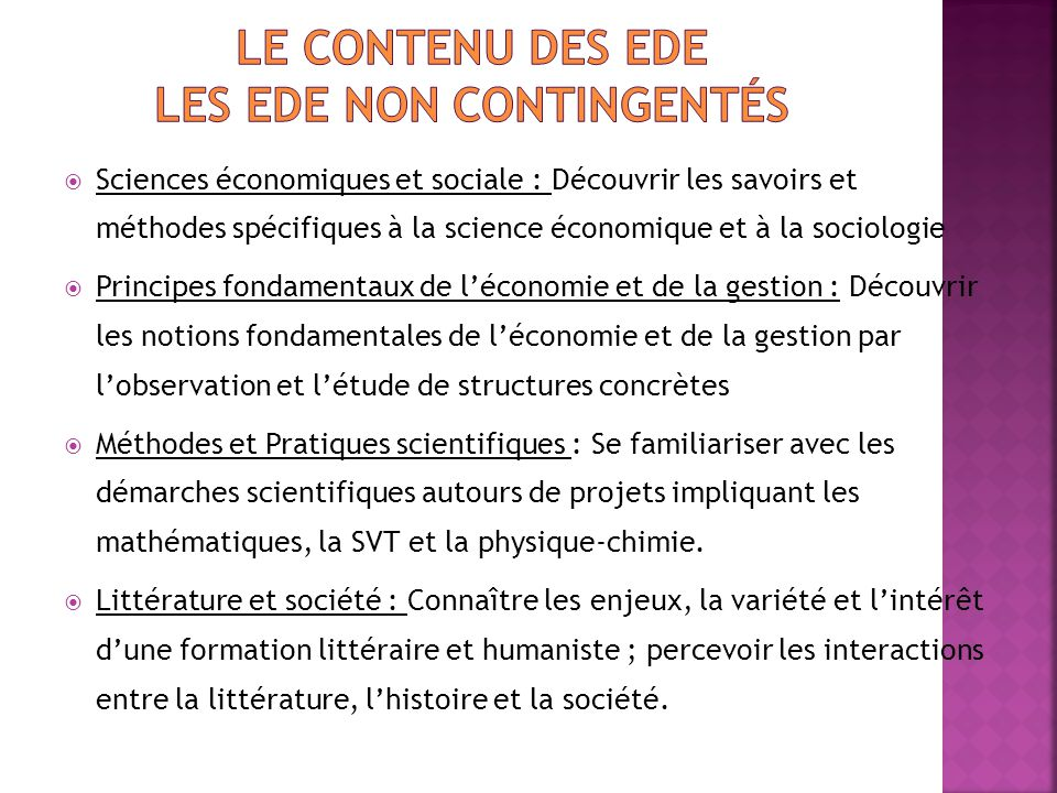 Le contenu des EDE Les EDE non contingentés