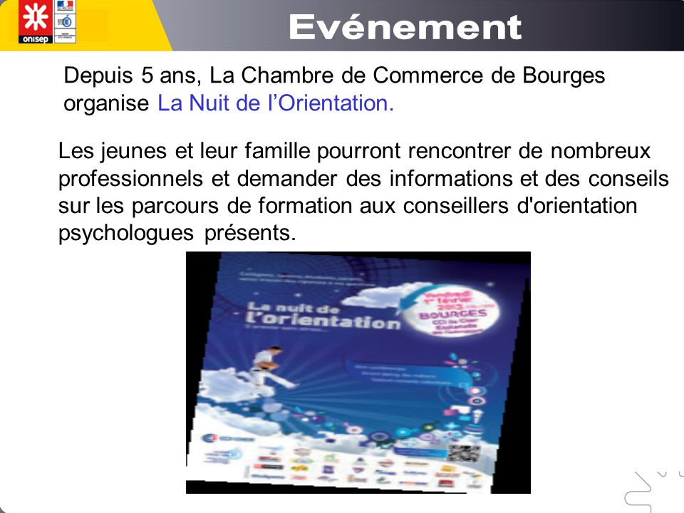 Evénement Depuis 5 ans, La Chambre de Commerce de Bourges organise La Nuit de l'Orientation.