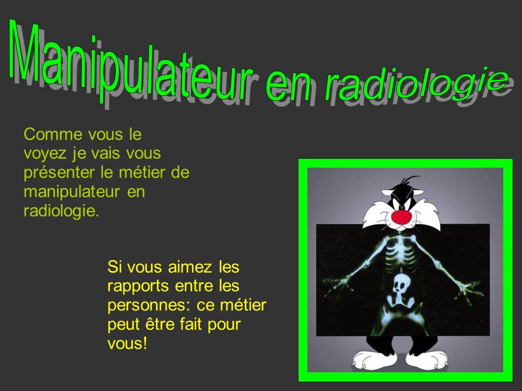 Manipulateur en radiologie