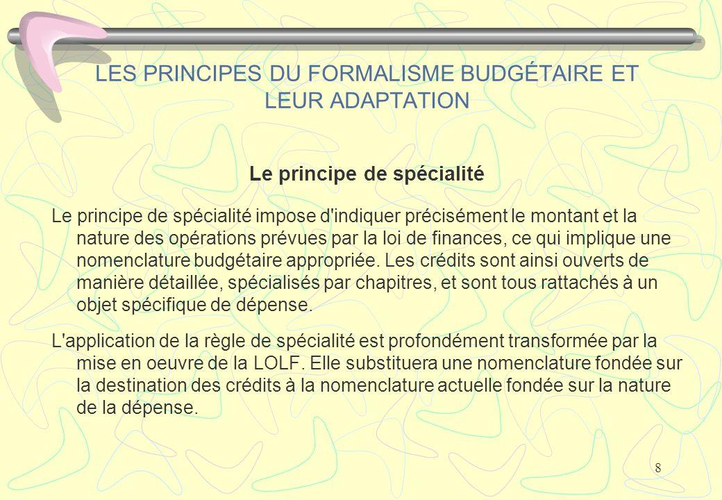 LES PRINCIPES DU FORMALISME BUDGÉTAIRE ET LEUR ADAPTATION