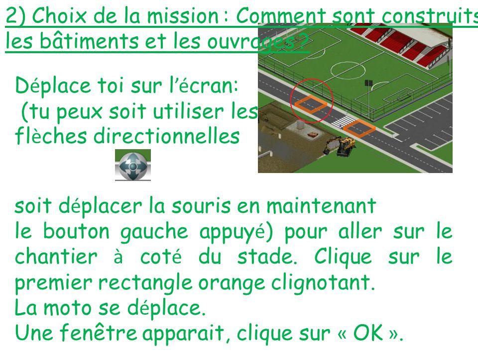 2) Choix de la mission : Comment sont construits